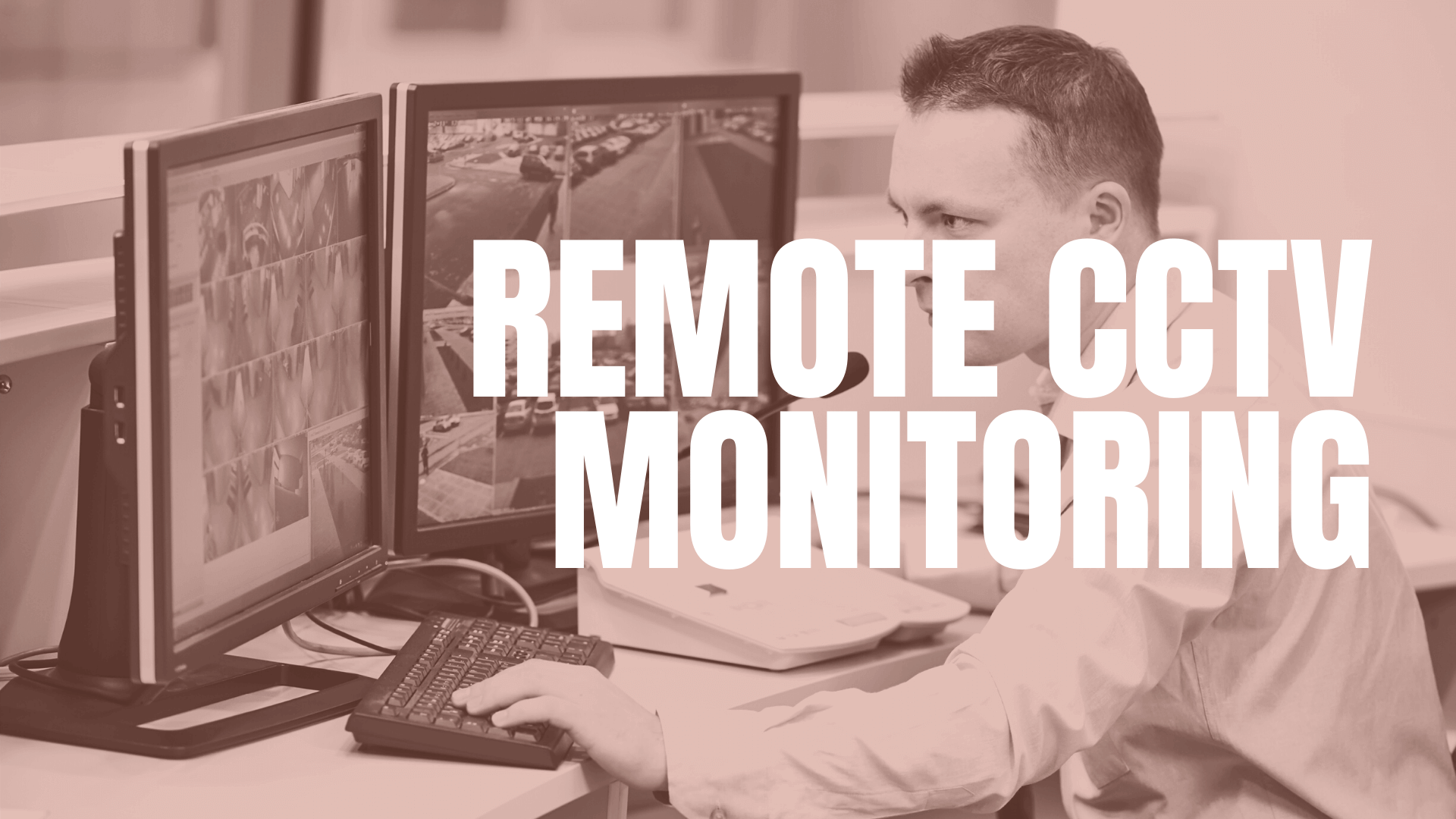 remote cctv monitoring